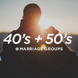 40s and 50s marriage groups at Church on the Rock